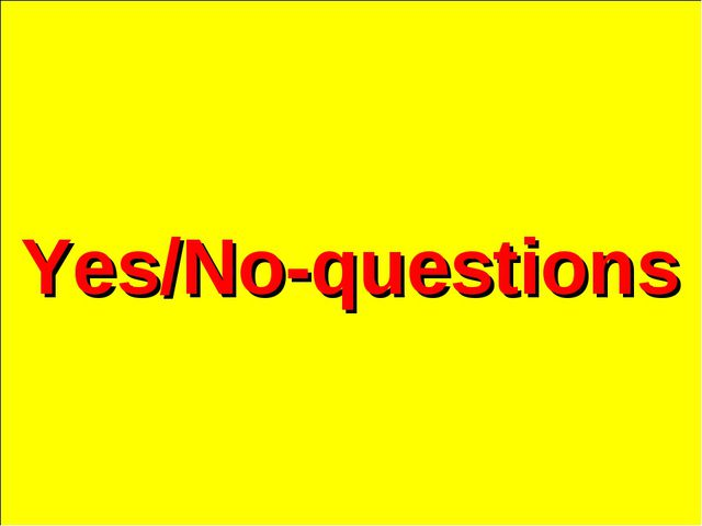 Yes/No-questions
