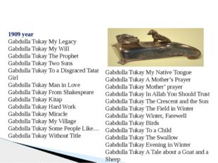 1909 year Gabdulla Tukay My Legacy Gabdulla Tukay My Will Gabdulla Tukay The