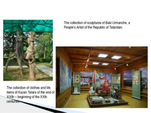 The collection of sculptures of Baki Urmanche, a People's Artist of the Repu