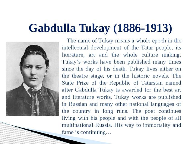 The name of Tukay means a whole epoch in the intellectual development of th...