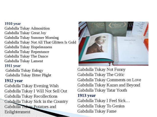 1910 year Gabdulla Tukay Admonition Gabdulla Tukay Great Joy Gabdulla Tukay...