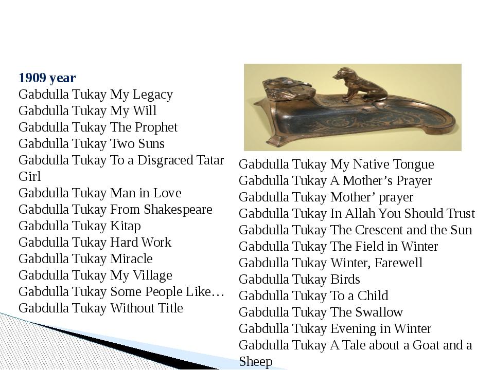 1909 year Gabdulla Tukay My Legacy Gabdulla Tukay My Will Gabdulla Tukay The...