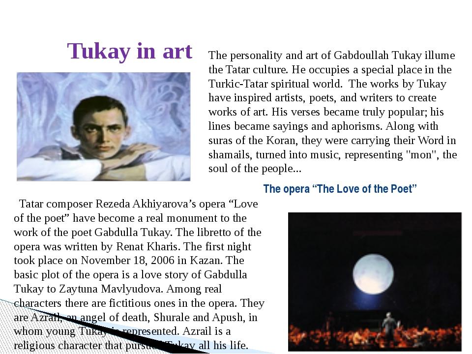 Tukay in art The personality and art of Gabdoullah Tukay illume the Tatar cu...