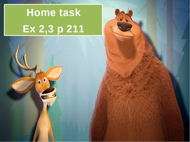 Home task Ex 2,3 p 211