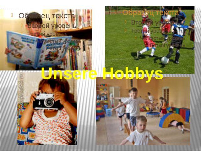 Unsere Hobbys