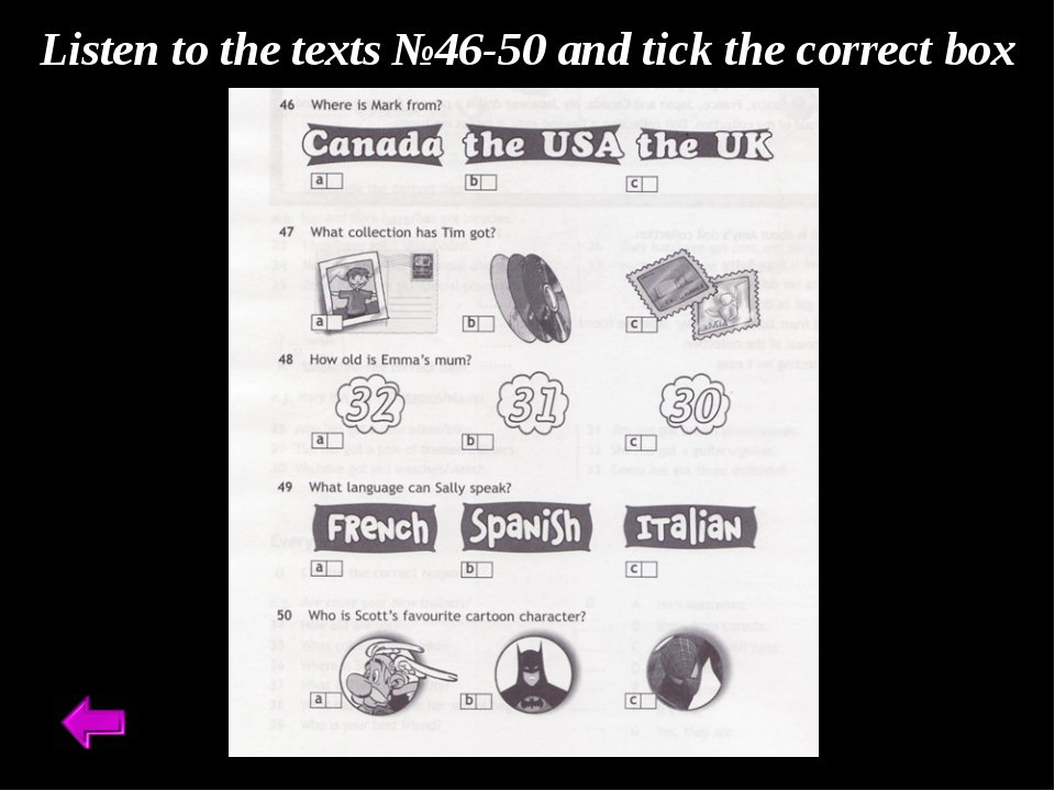 Listen to the texts №46-50 and tick the correct box