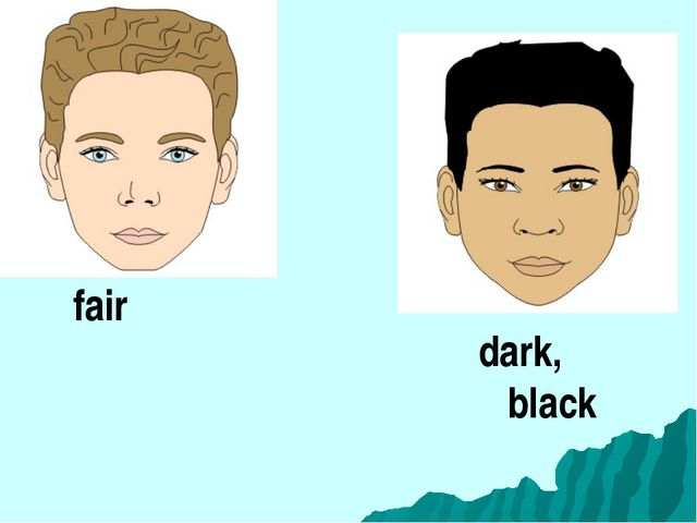 fair dark, black