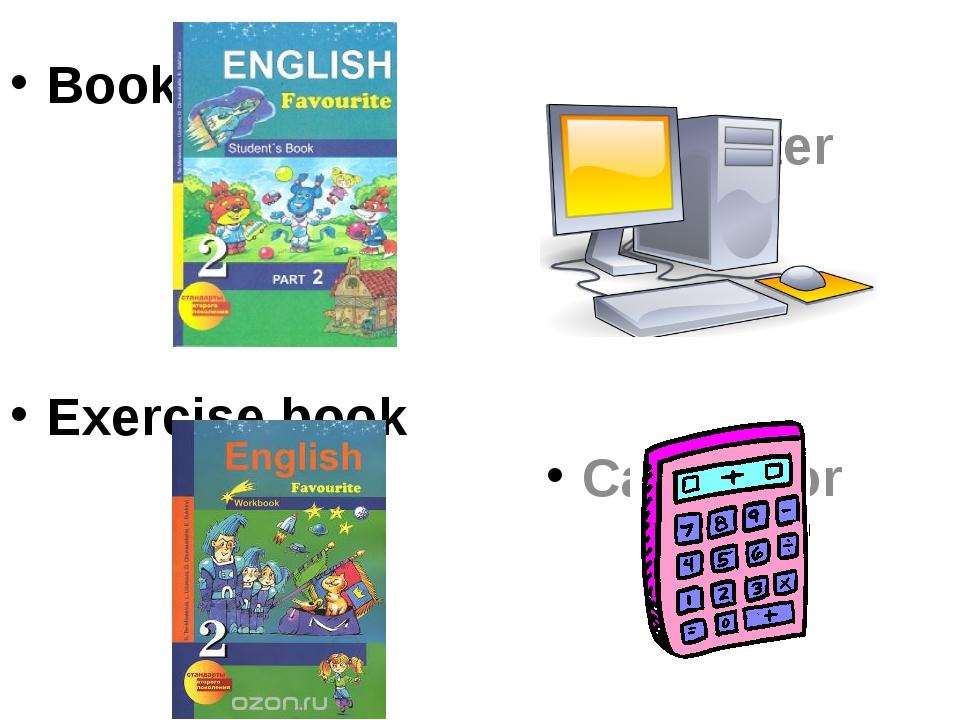 Book Exercise book Computer Calculator