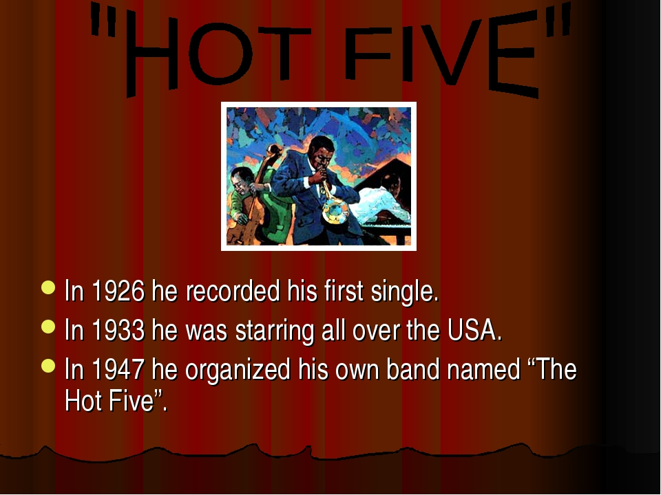 In 1926 he recorded his first single. In 1933 he was starring all over the U...