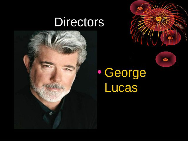 Directors George Lucas