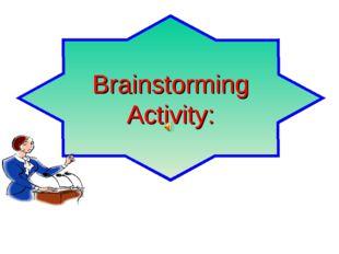 Brainstorming Activity: