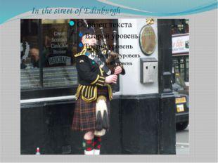 In the street of Edinburgh