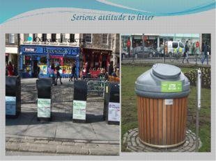 Serious attitude to litter