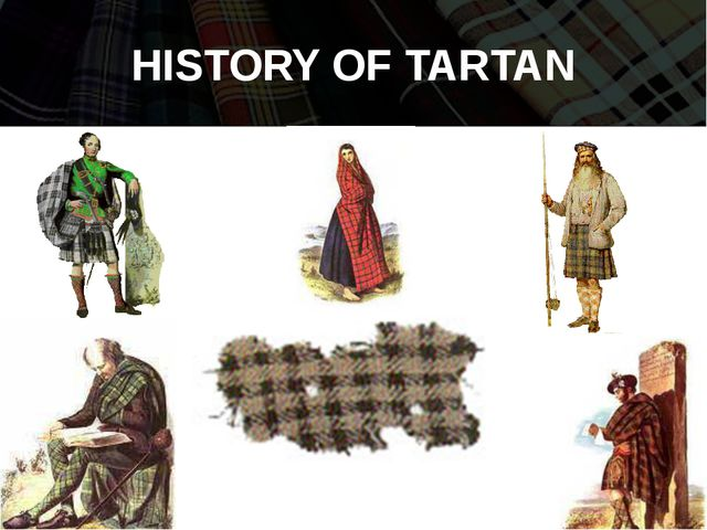 HISTORY OF TARTAN