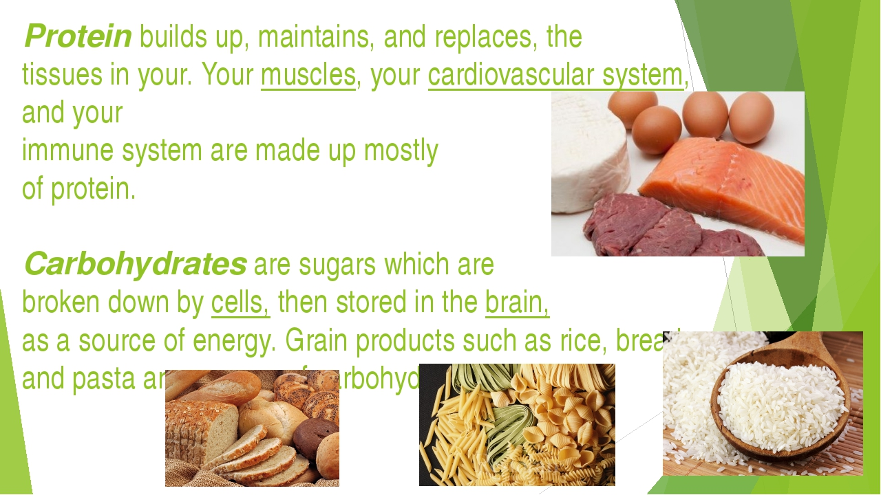 Protein builds up, maintains, and replaces, the tissues in your. Your muscles...