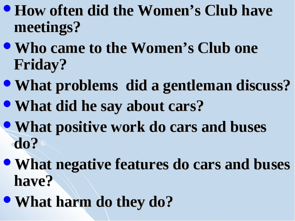 How often did the Women's Club have meetings? Who came to the Women's Club on...
