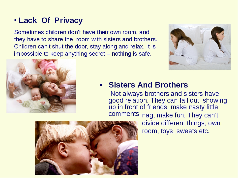 Sisters And Brothers Not always brothers and sisters have good relation. They...