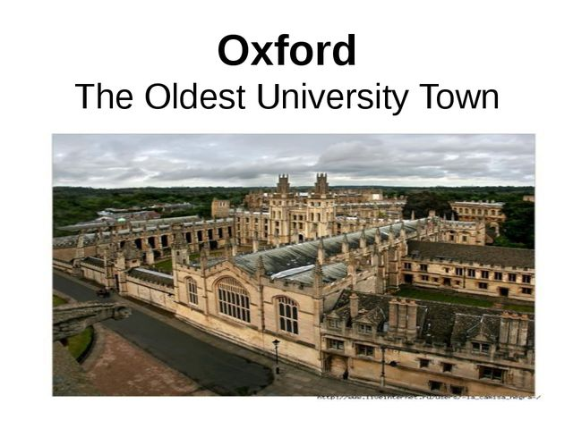 Oxford The Oldest University Town