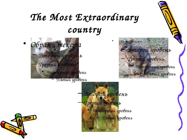 The Most Extraordinary country
