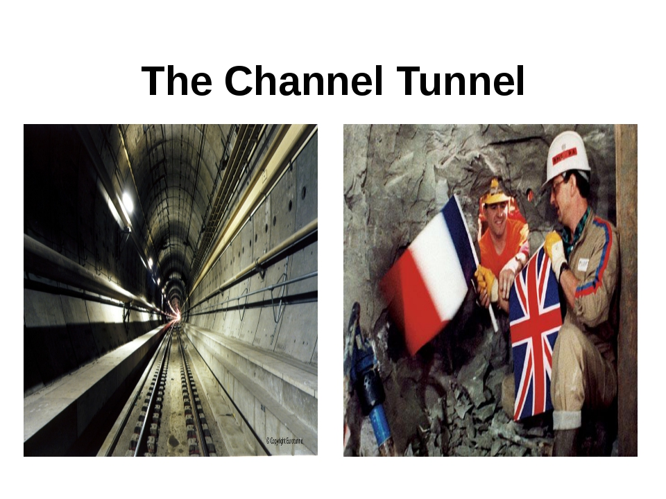 The Сhannel Tunnel