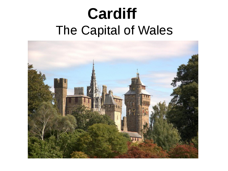 Cardiff The Capital of Wales