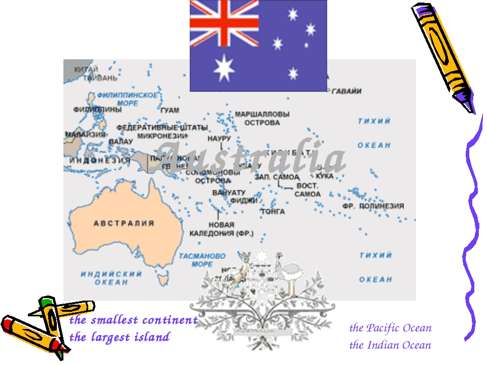 Australia the smallest continent the largest island the Pacific Ocean the Ind...