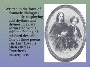 Written in the form of dramatic dialogues and deftly employing odd rhythms an