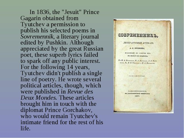 """In 1836, the """"Jesuit"""" Prince Gagarin obtained from Tyutchev a permission to..."""