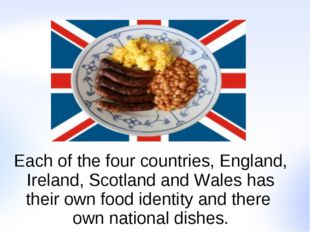 Each of the four countries, England, Ireland, Scotland and Wales has their ow