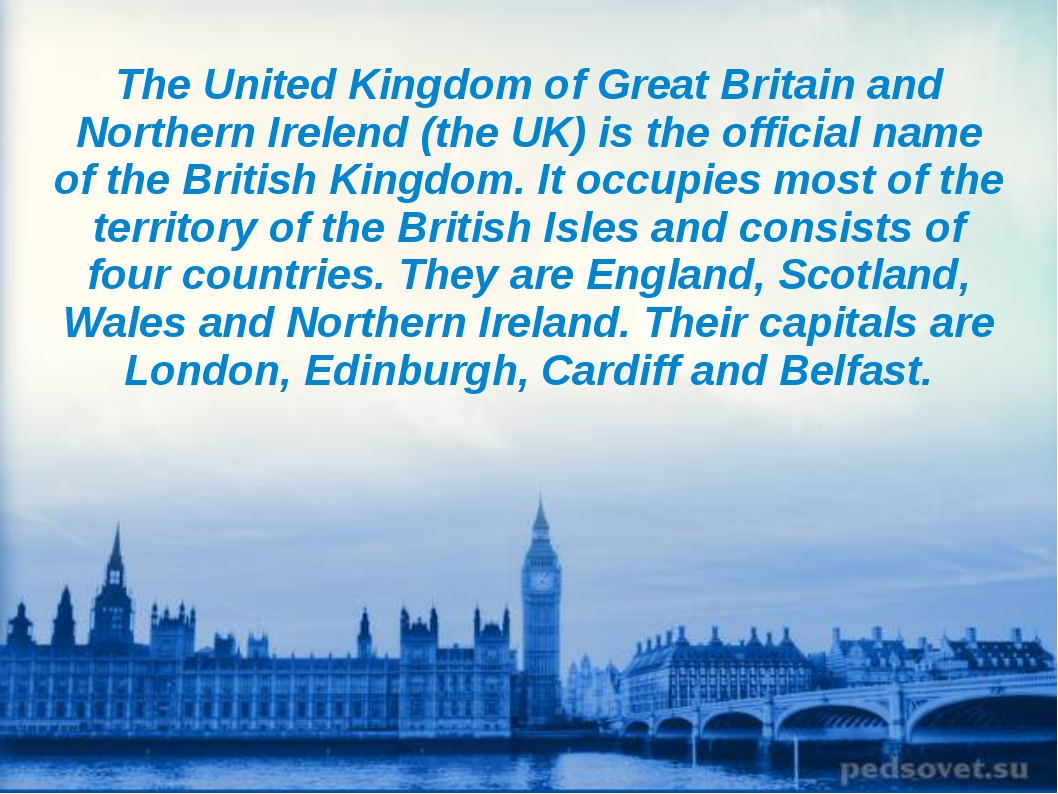 The United Kingdom of Great Britain and Northern Irelend (the UK) is the off...