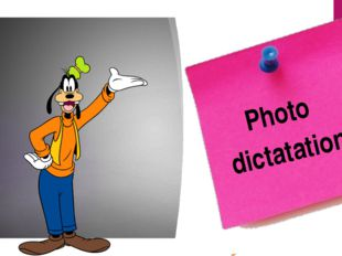 Photo dictatation