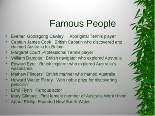 Famous People Evener Goolagong Cawley Aboriginal Tennis player Captain James