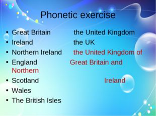 Phonetic exercise Great Britain the United Kingdom Ireland the UK Northern Ir