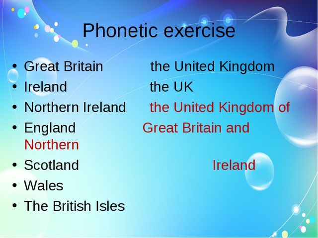 Phonetic exercise Great Britain the United Kingdom Ireland the UK Northern Ir...