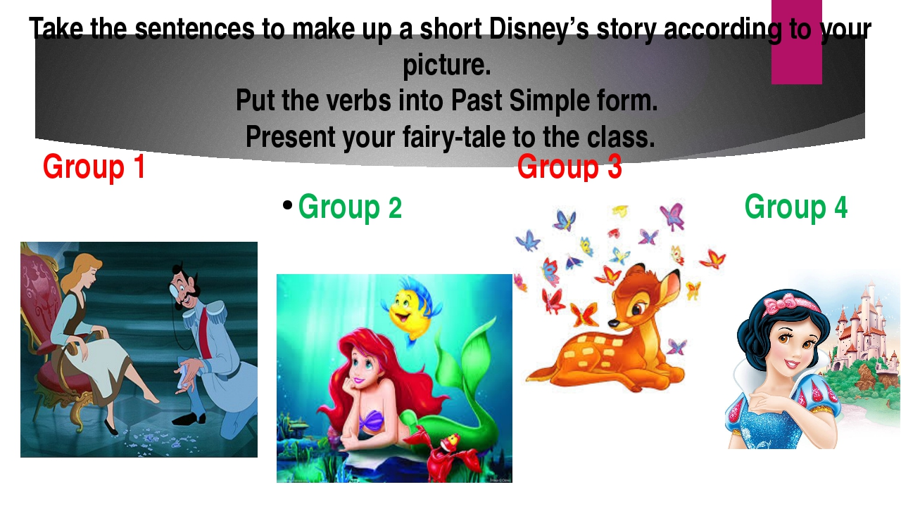 Take the sentences to make up a short Disney's story according to your pictur...