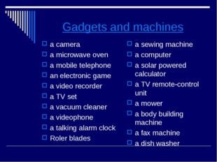 Gadgets and machines a camera a microwave oven a mobile telephone an electron