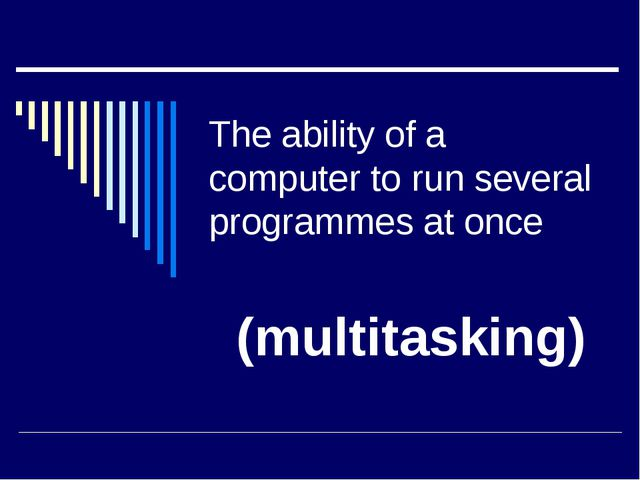 The ability of a computer to run several programmes at once (multitasking)