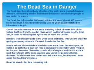 The Dead Sea, the saltiest body of water of the earth and a wonderful natural