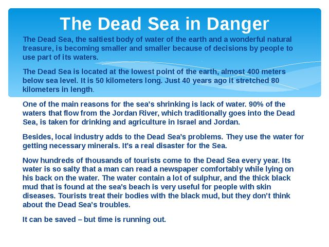 The Dead Sea, the saltiest body of water of the earth and a wonderful natural...