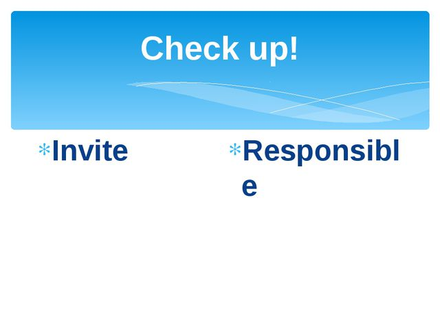 Check up! Invite Responsible