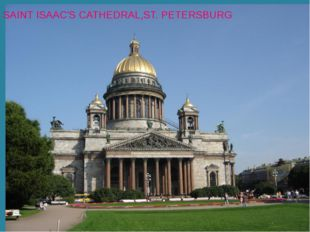 SAINT ISAAC'S CATHEDRAL,ST. PETERSBURG
