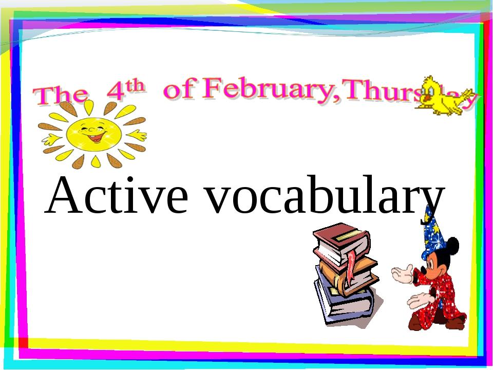 Active vocabulary