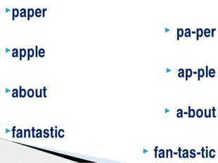 paper pa-per apple ap-ple about a-bout fantastic fan-tas-tic