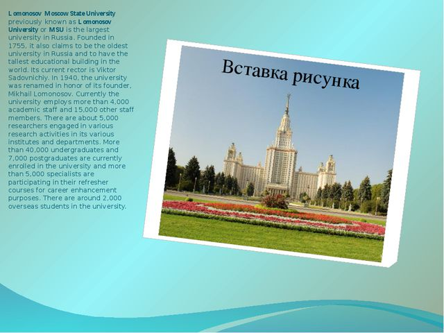 Lomonosov Moscow State University previously known as Lomonosov University or...