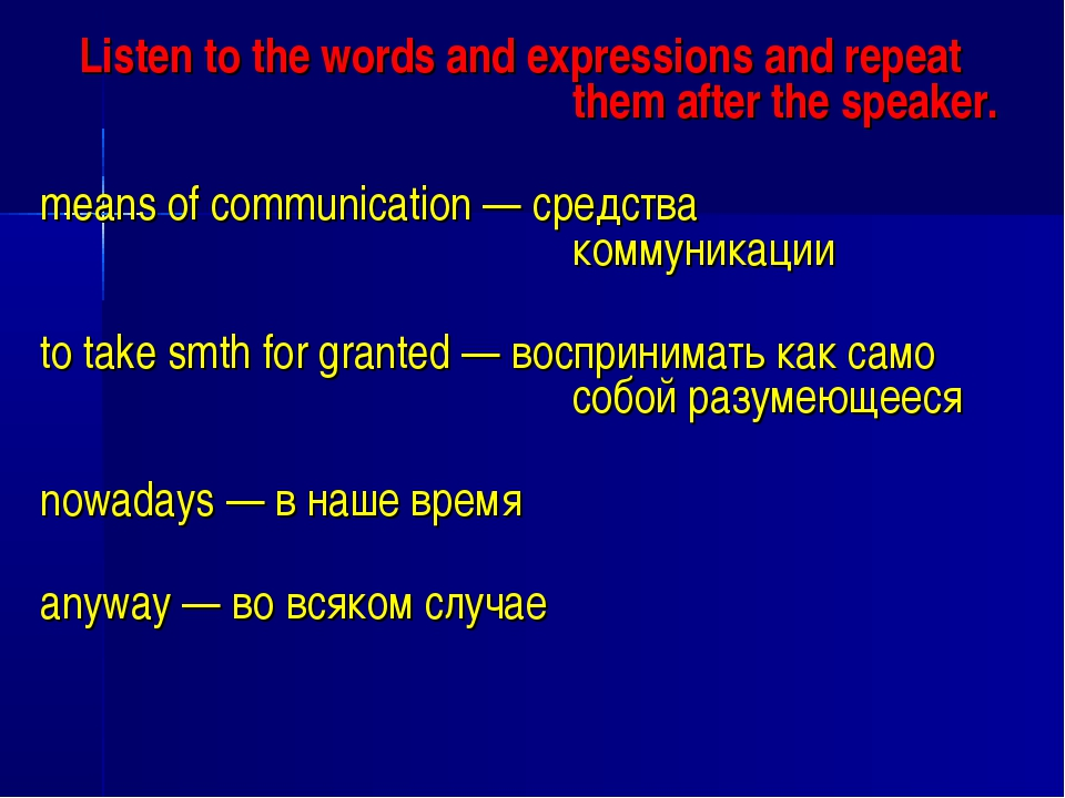 Listen to the words and expressions and repeat them after the speaker. me...
