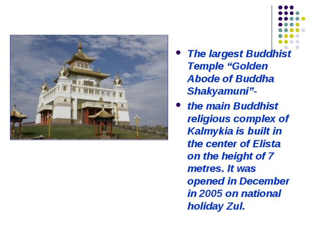 "The largest Buddhist Temple ""Golden Abode of Buddha Shakyamuni""- the main Bud..."