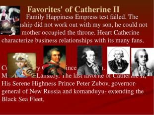 Favorites' of Catherine II Family Happiness Empress test failed. The relatio