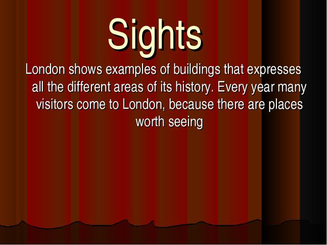 Sights London shows examples of buildings that expresses all the different ar...