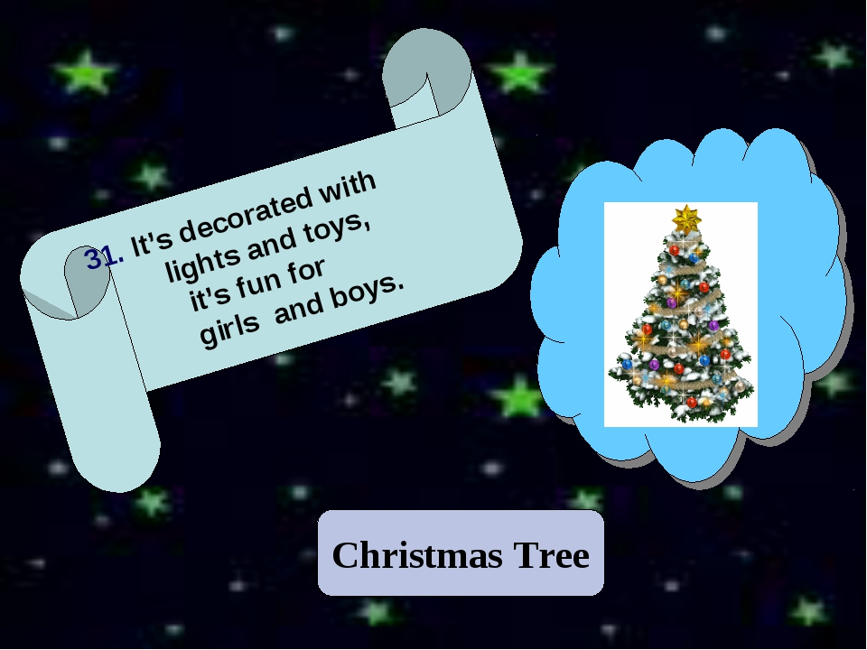 Christmas Tree 31. It's decorated with lights and toys, it's fun for girls an...