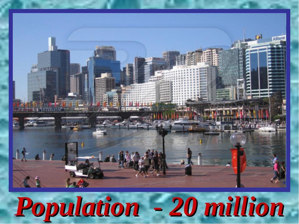 Population - 20 million